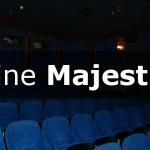 Cine Majestic