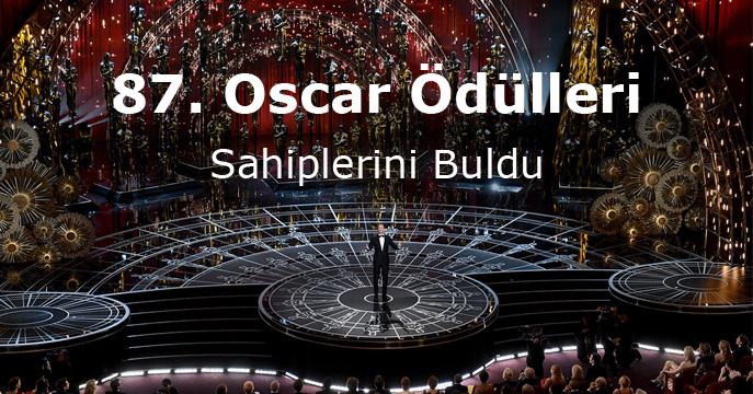 2015 Oscar Ödülleri Sahiplerini Buldu!