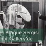 Georges Braque Show: 1924-26 Krampf Gallery'de açılıyor!